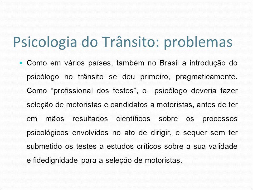 Psicologia do Trânsito: problemas