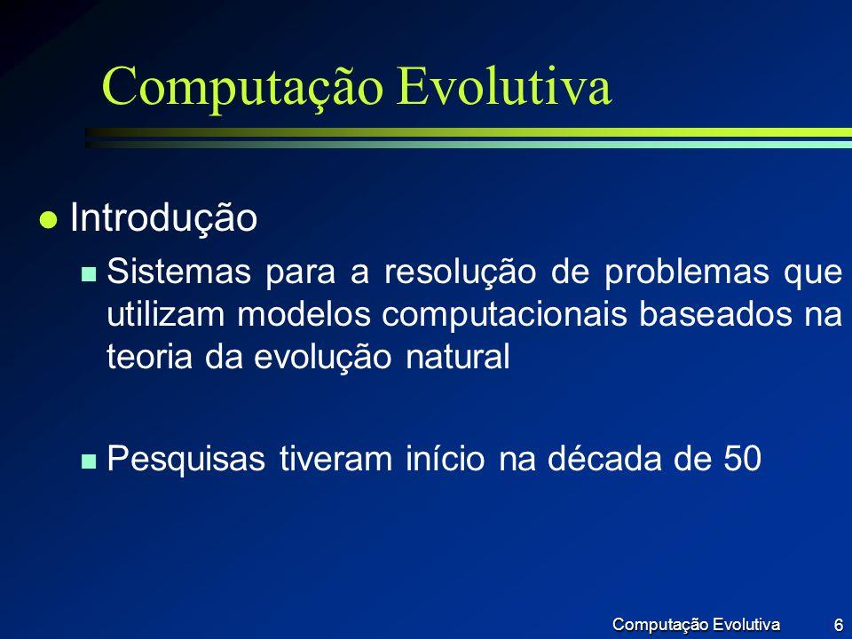 Computação Evolutiva Introdução