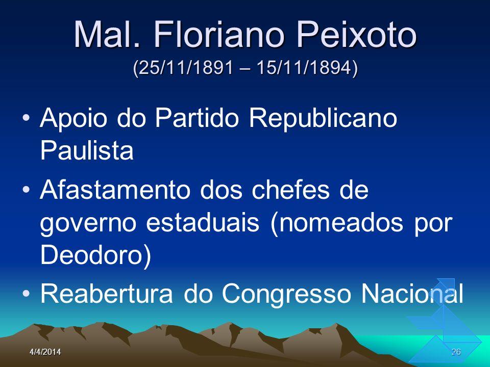 Mal. Floriano Peixoto (25/11/1891 – 15/11/1894)
