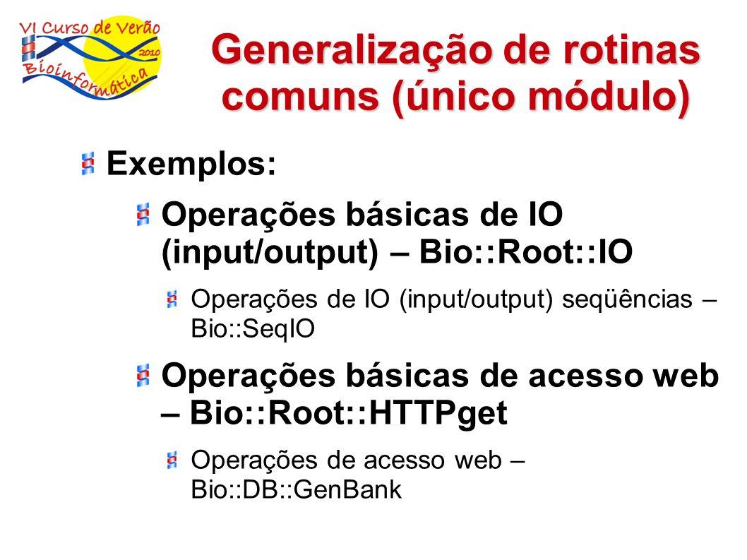 Generalização de rotinas comuns (único módulo)