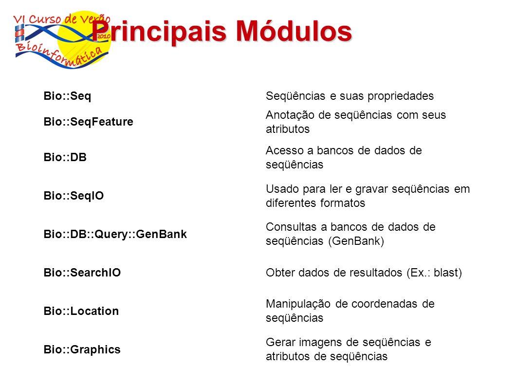 Principais Módulos Bio::Seq Seqüências e suas propriedades