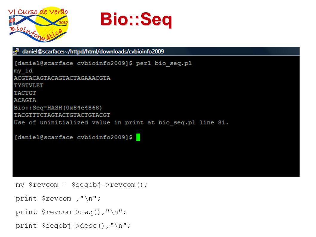 Bio::Seq use Bio::Seq;