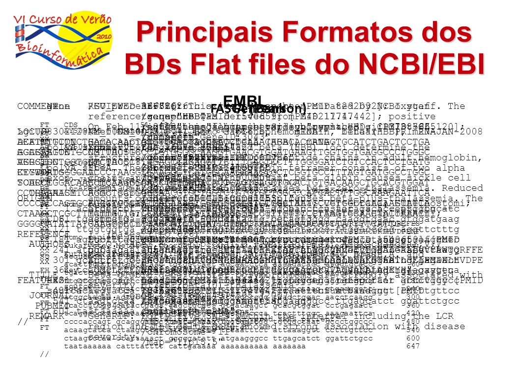 Principais Formatos dos BDs Flat files do NCBI/EBI