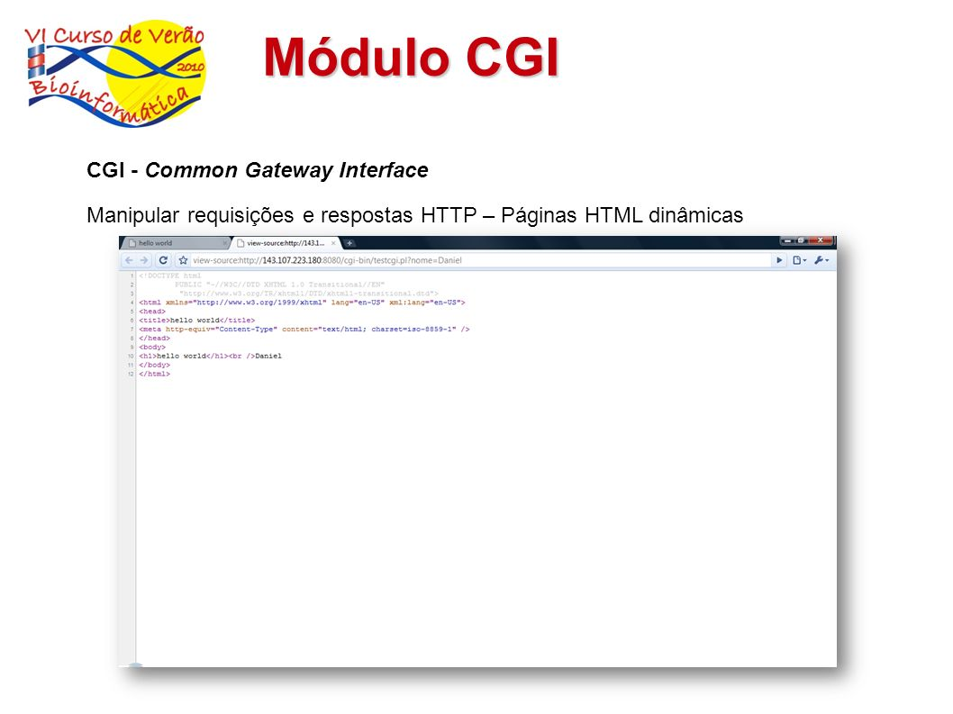 Módulo CGI CGI - Common Gateway Interface