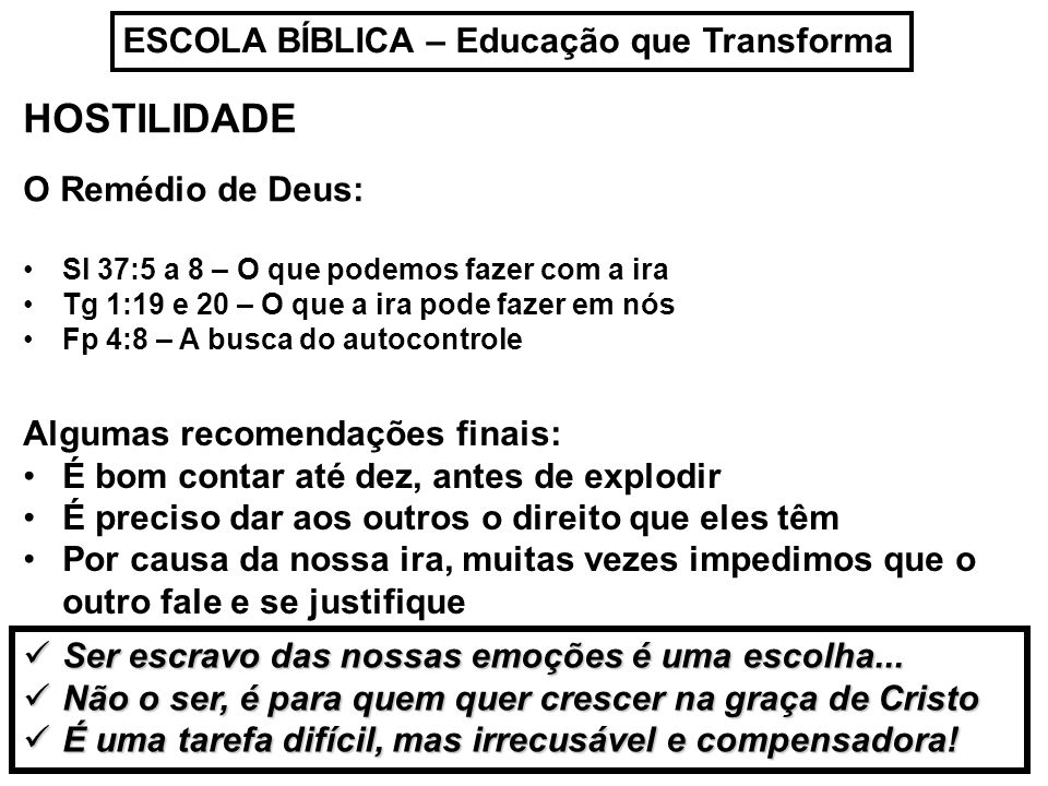 HOSTILIDADE ESCOLA BÍBLICA – Educação que Transforma
