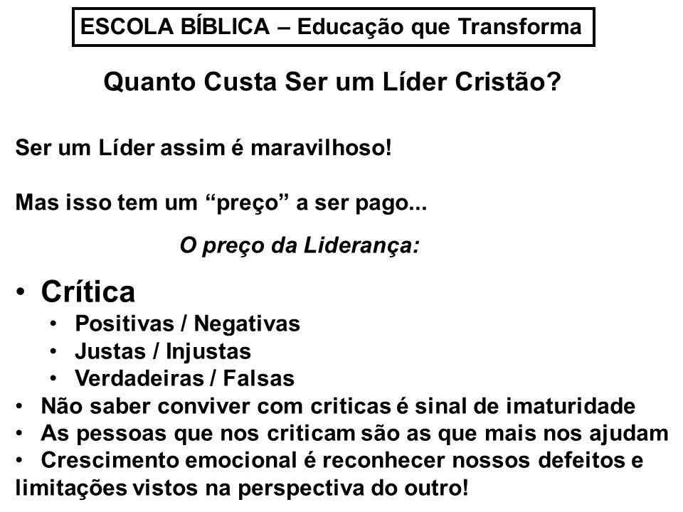 Crítica Quanto Custa Ser um Líder Cristão