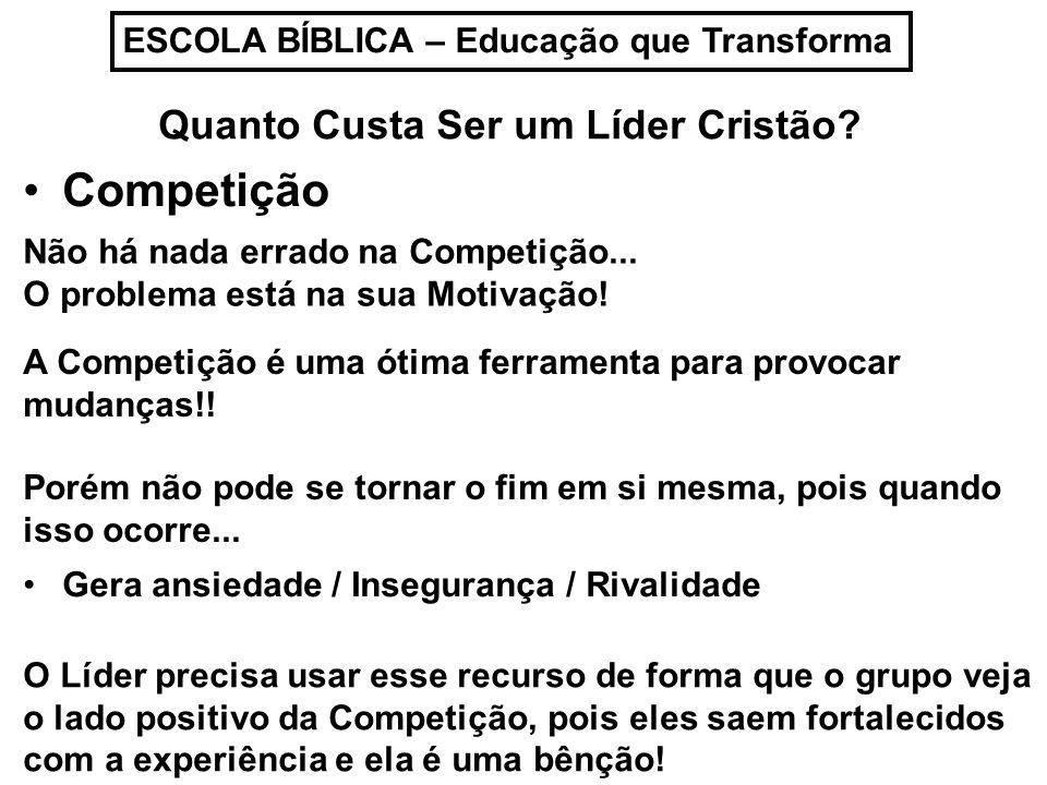 Competição Quanto Custa Ser um Líder Cristão
