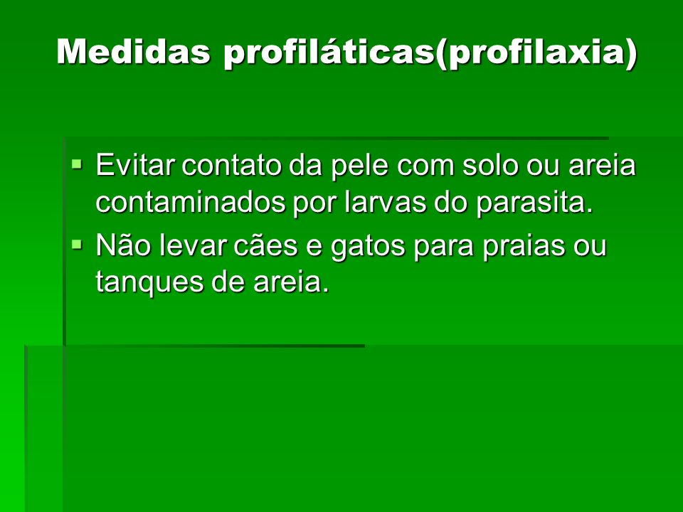 Medidas profiláticas(profilaxia)