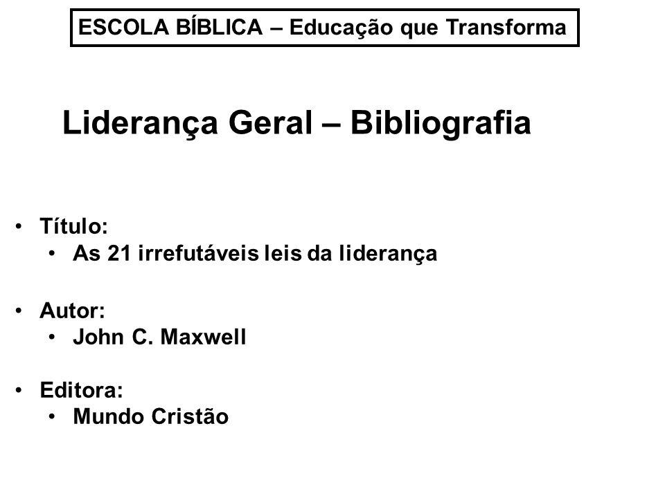 Liderança Geral – Bibliografia