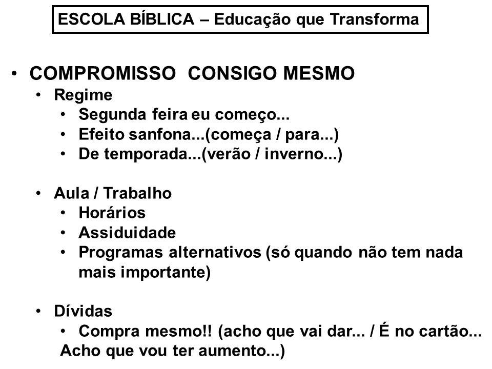 COMPROMISSO CONSIGO MESMO