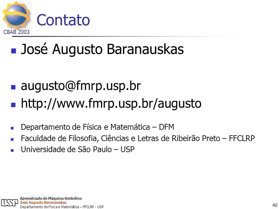 Contato José Augusto Baranauskas augusto@fmrp.usp.br