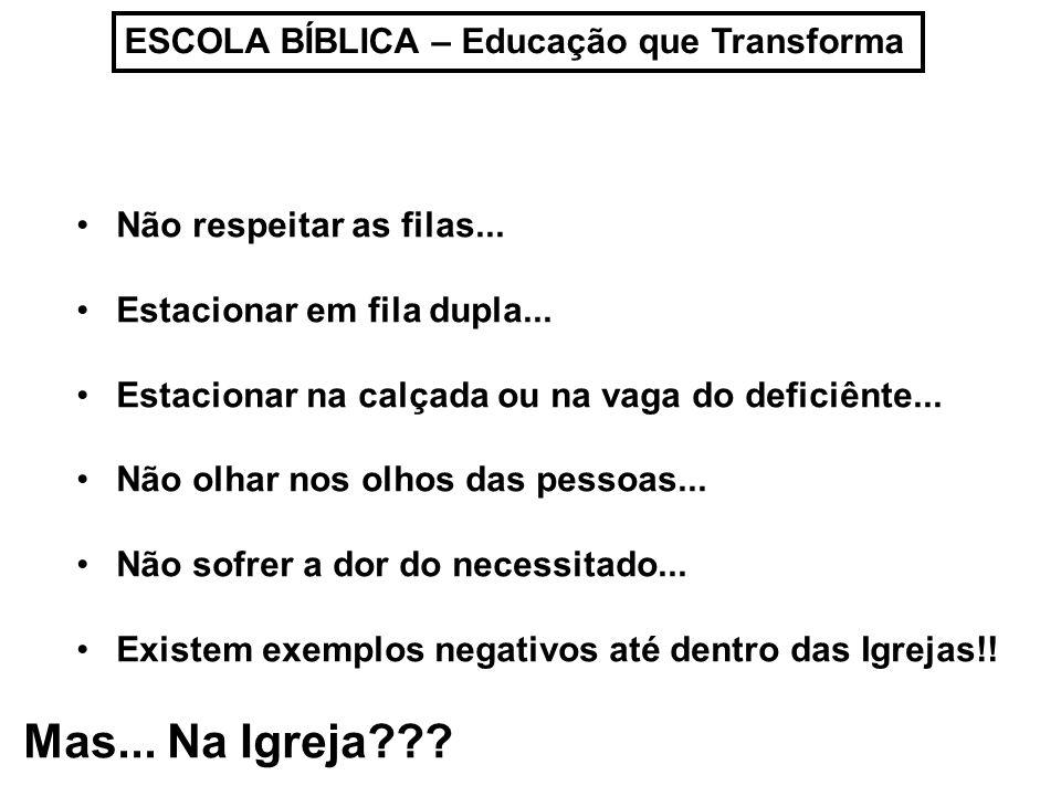 Mas... Na Igreja ESCOLA BÍBLICA – Educação que Transforma