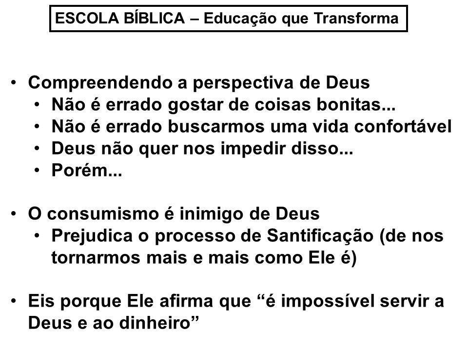 Compreendendo a perspectiva de Deus