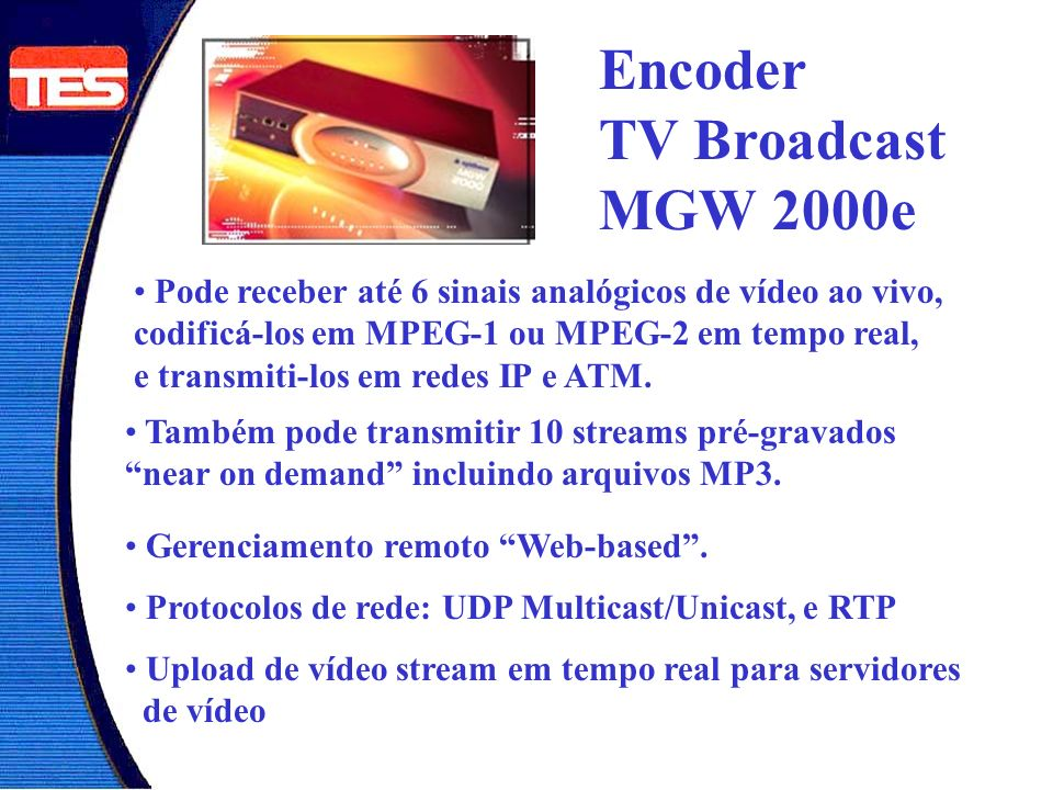 Encoder TV Broadcast MGW 2000e