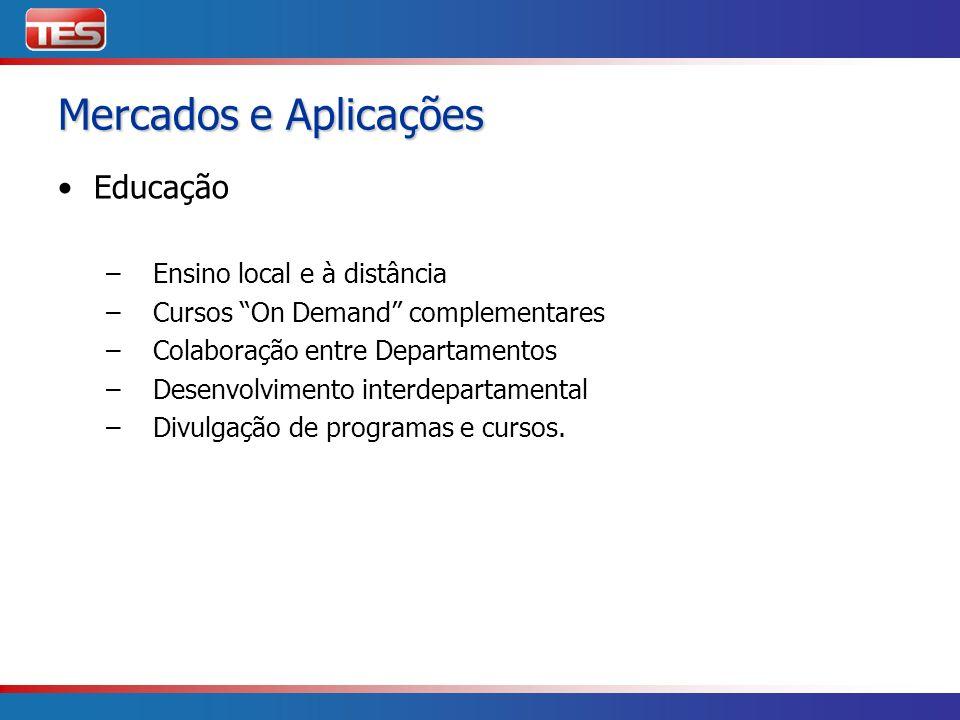 Mercados e Aplicações Educação Ensino local e à distância