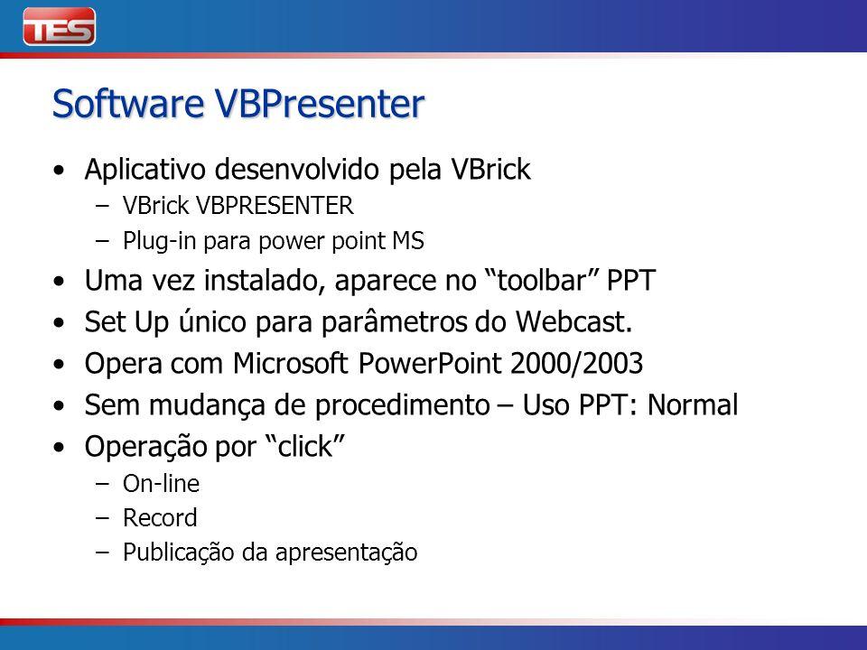 Software VBPresenter Aplicativo desenvolvido pela VBrick