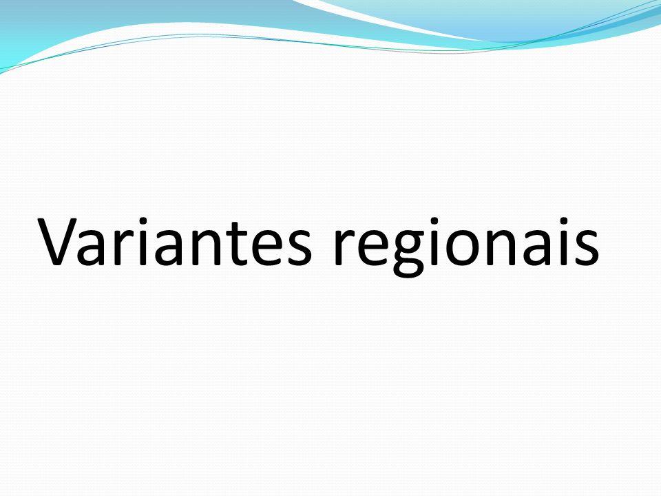 Variantes regionais