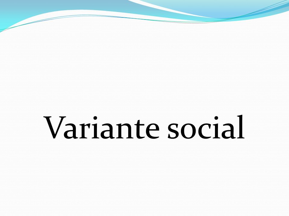 Variante social