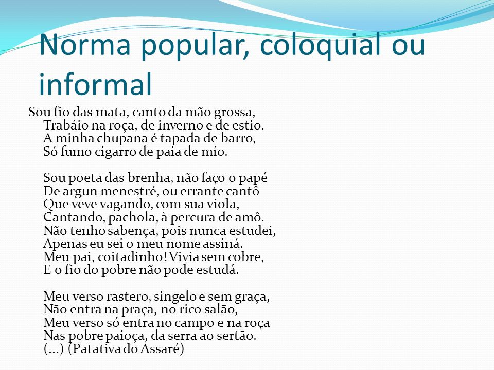 Norma popular, coloquial ou informal