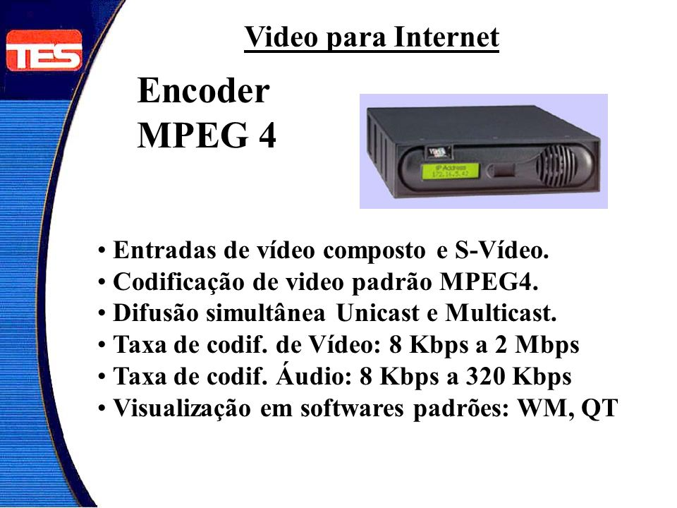 Encoder MPEG 4 Video para Internet