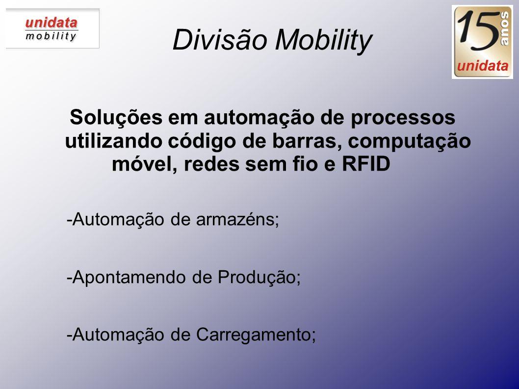 Divisão Mobility Soluções em automação de processos utilizando código de barras, computação móvel, redes sem fio e RFID.