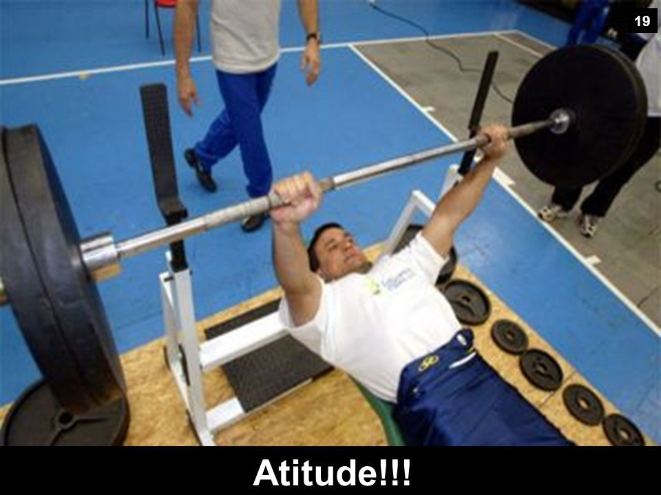 19 Atitude!!!