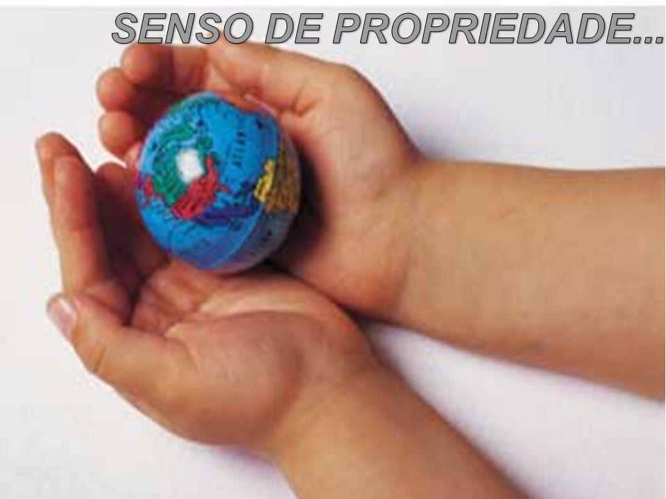 SENSO DE PROPRIEDADE...