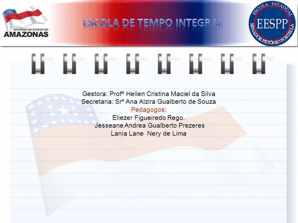 Gestora: Profª Hellen Cristina Maciel da Silva