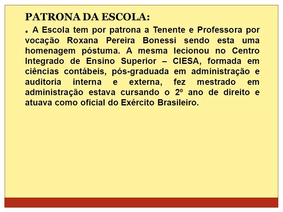PATRONA DA ESCOLA: