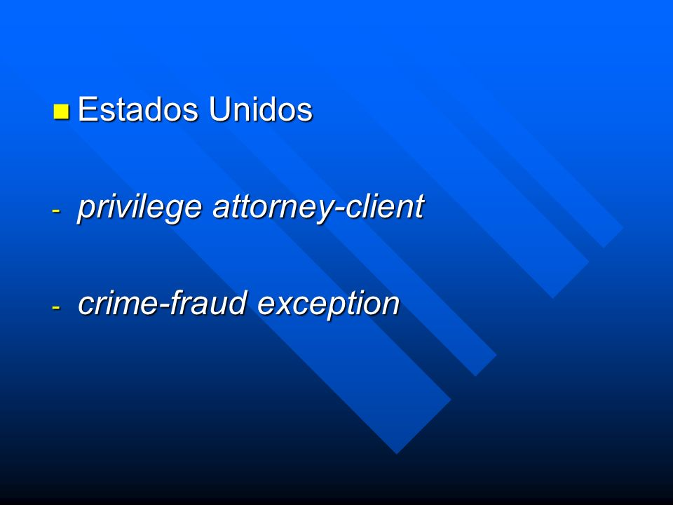 privilege attorney-client crime-fraud exception