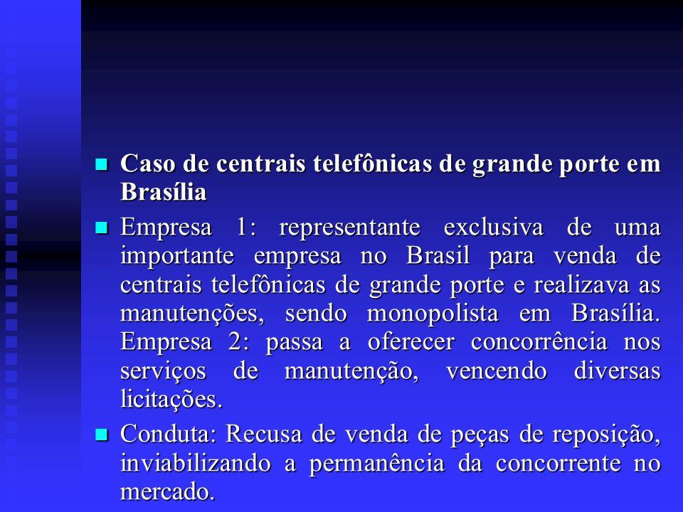 Caso de centrais telefônicas de grande porte em Brasília