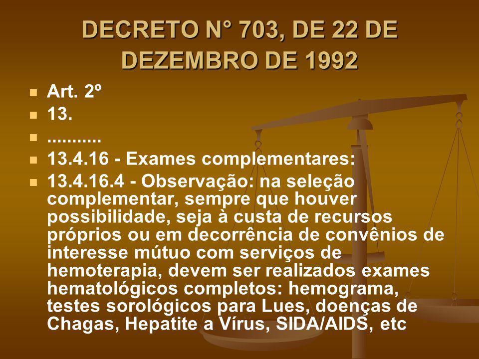 DECRETO N° 703, DE 22 DE DEZEMBRO DE 1992