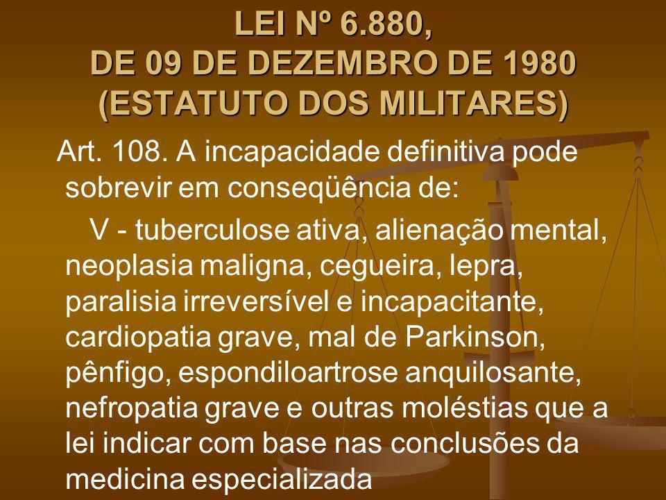 LEI Nº 6.880, DE 09 DE DEZEMBRO DE 1980 (ESTATUTO DOS MILITARES)