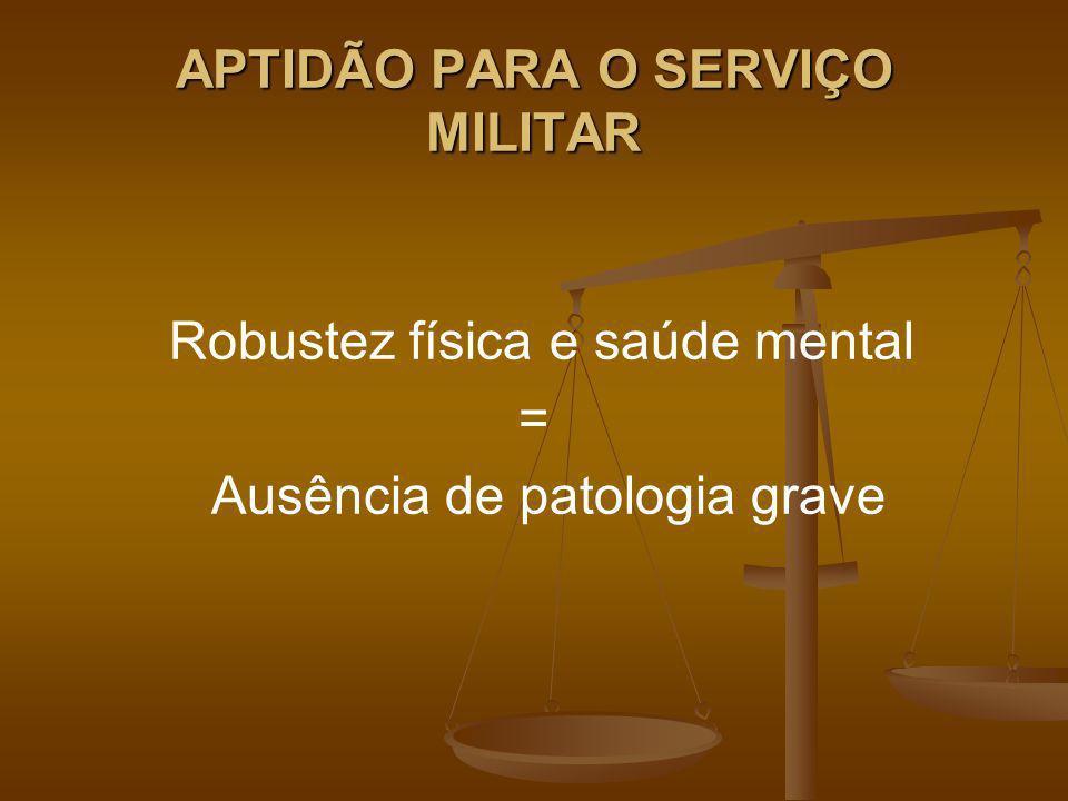 APTIDÃO PARA O SERVIÇO MILITAR