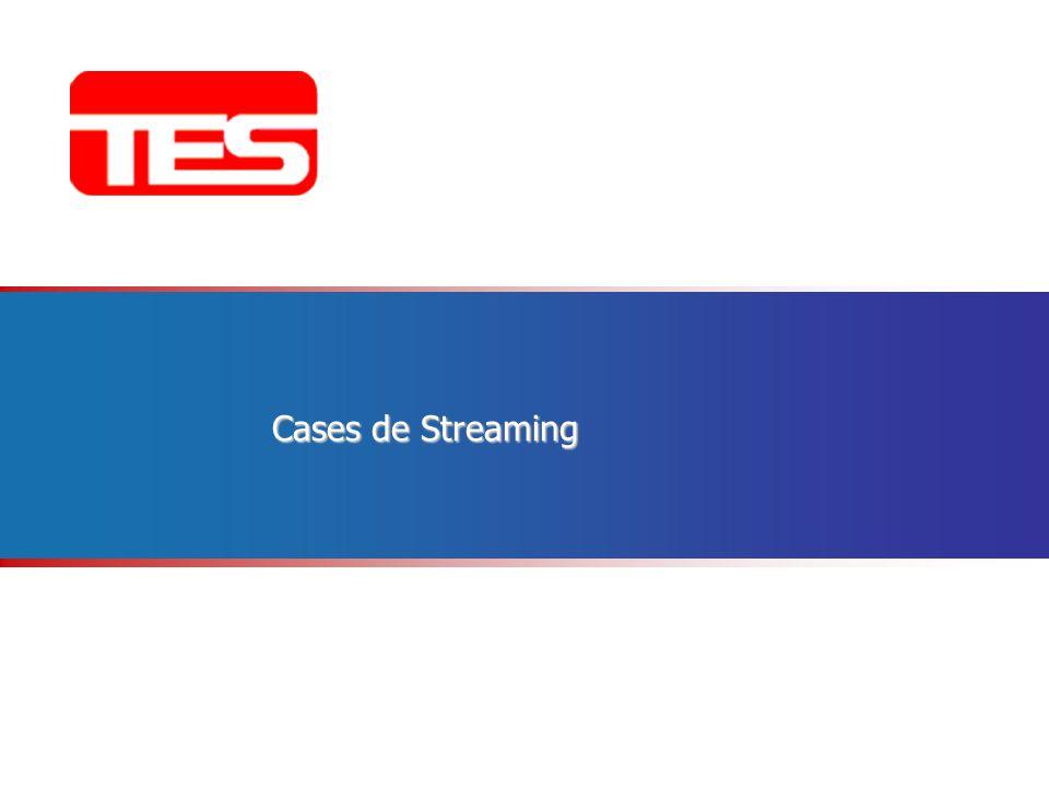 Cases de Streaming