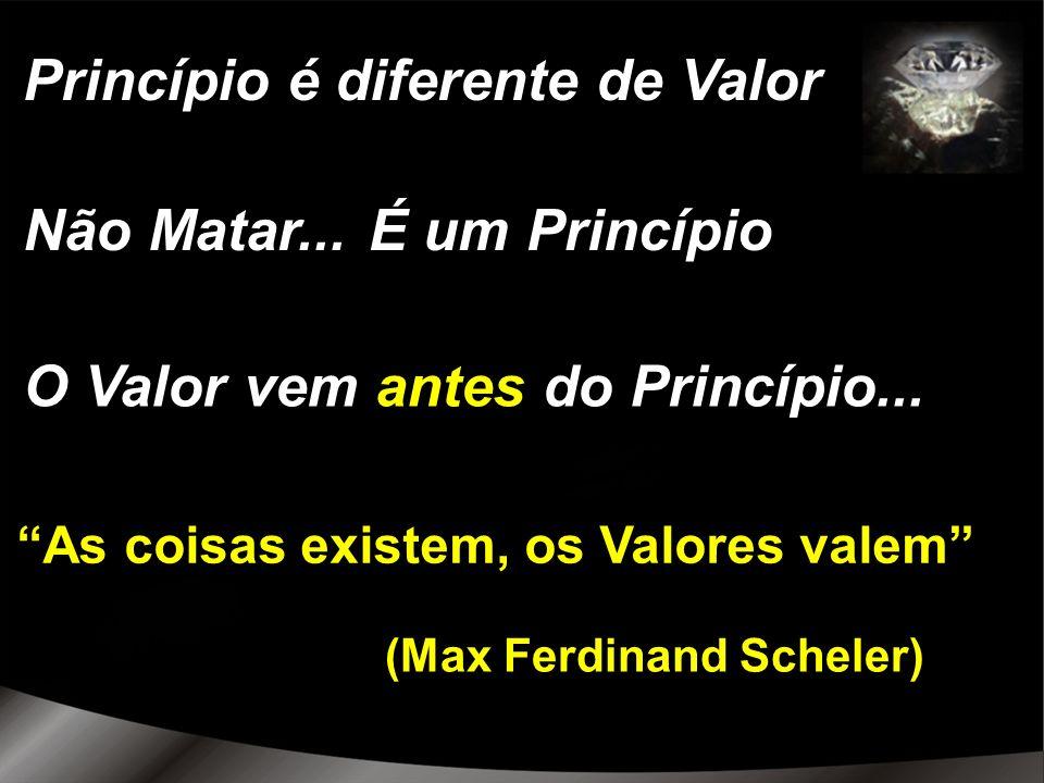 Princípio é diferente de Valor
