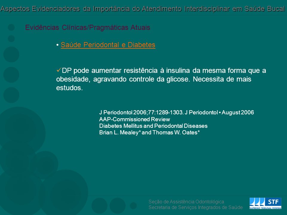 Evidências Clínicas/Pragmáticas Atuais Saúde Periodontal e Diabetes