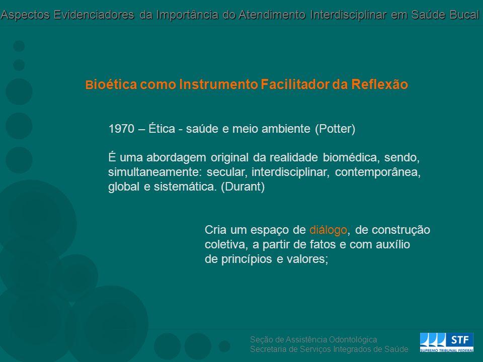 Bioética como Instrumento Facilitador da Reflexão