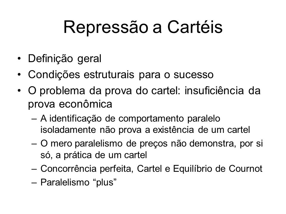 Repressão a Cartéis Definição geral