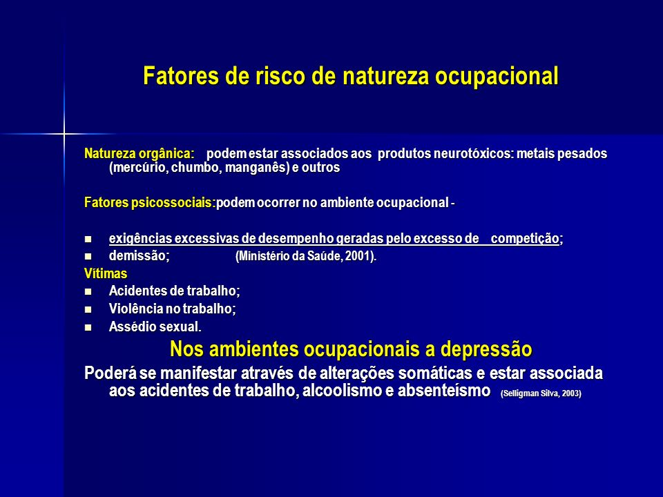 Fatores de risco de natureza ocupacional