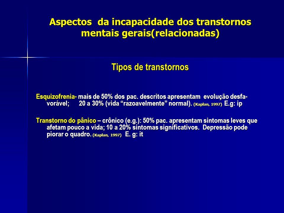 Aspectos da incapacidade dos transtornos mentais gerais(relacionadas)