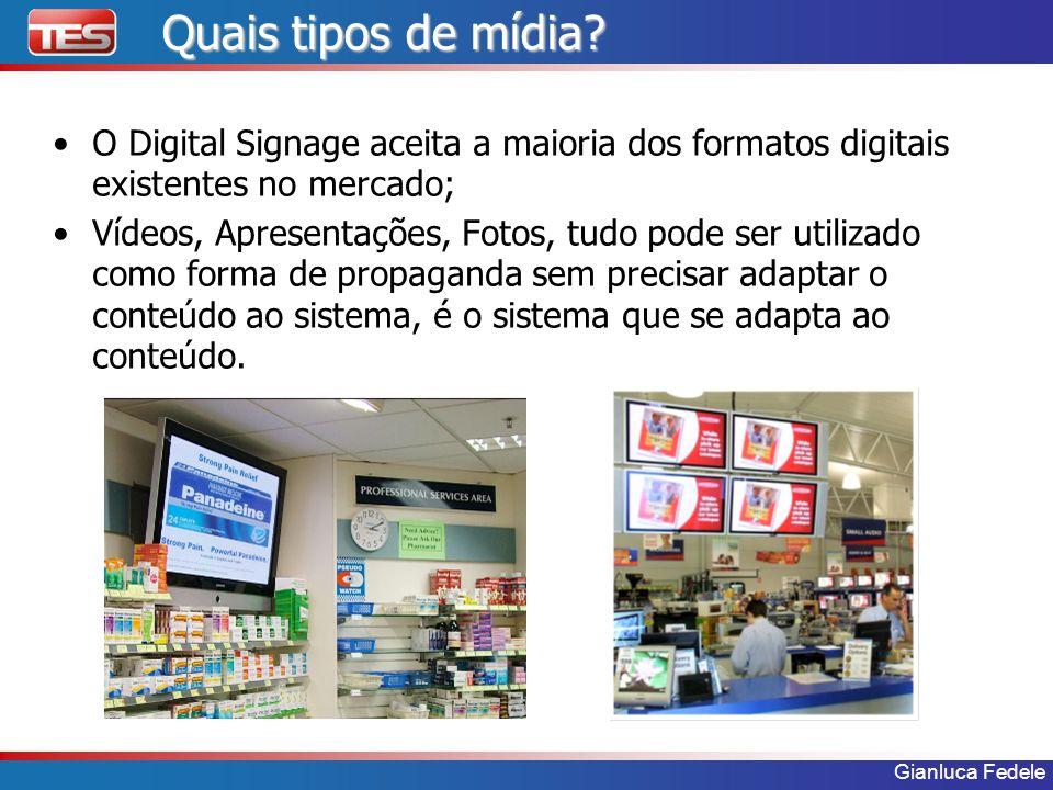 Quais tipos de mídia O Digital Signage aceita a maioria dos formatos digitais existentes no mercado;