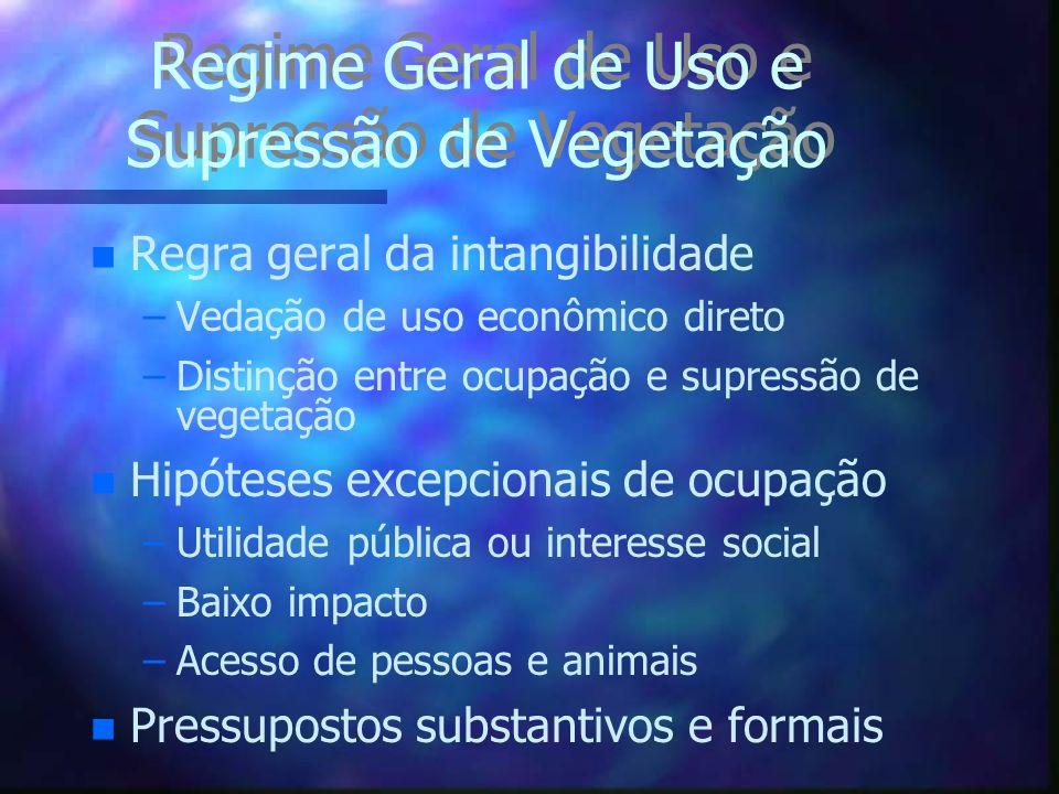 Regime Geral de Uso e Supressão de Vegetação