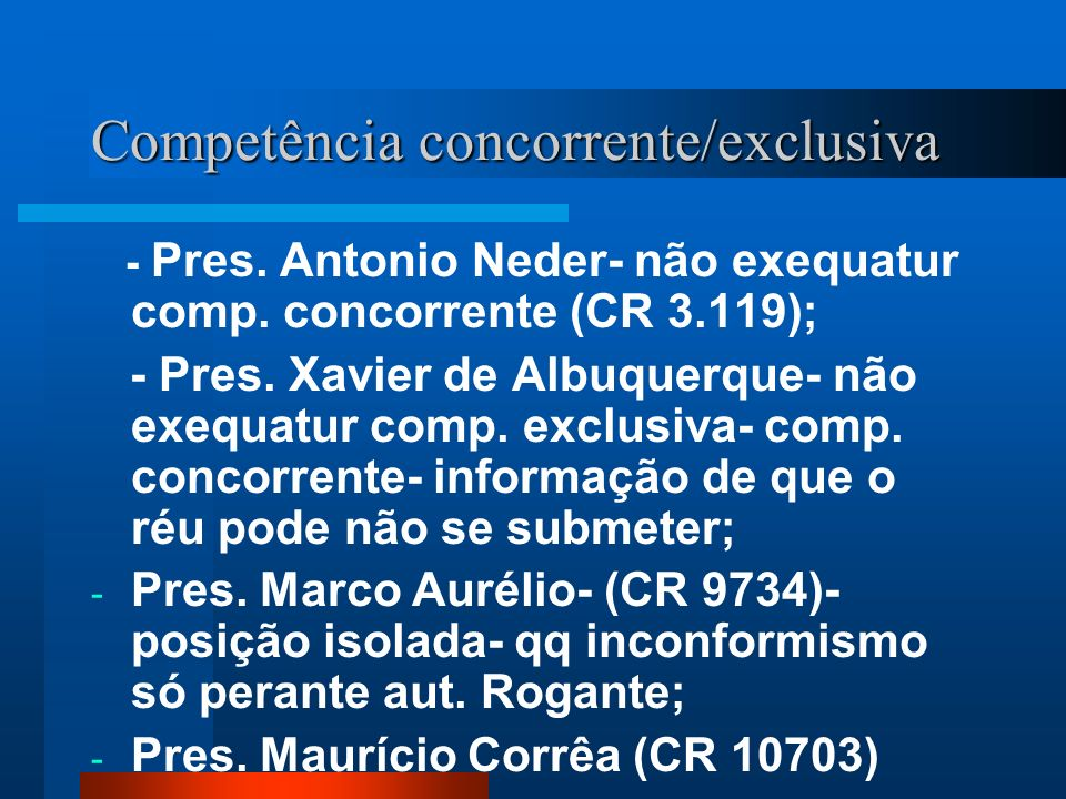 Competência concorrente/exclusiva