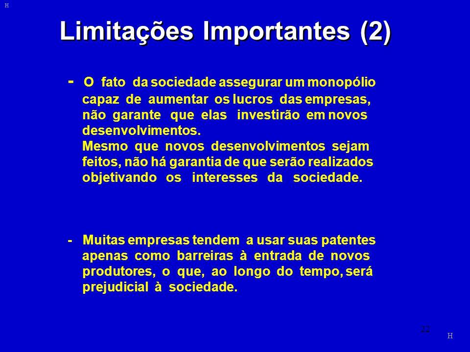 Limitações Importantes (2)