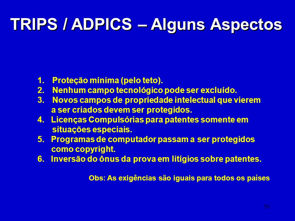 TRIPS / ADPICS – Alguns Aspectos