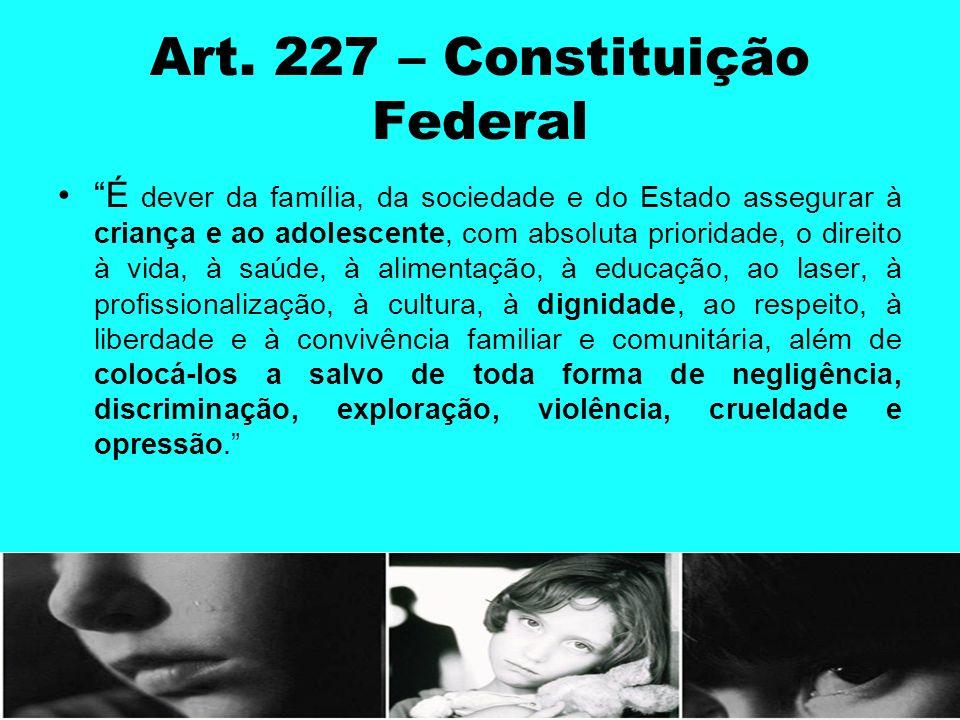 Art. 227 – Constituição Federal
