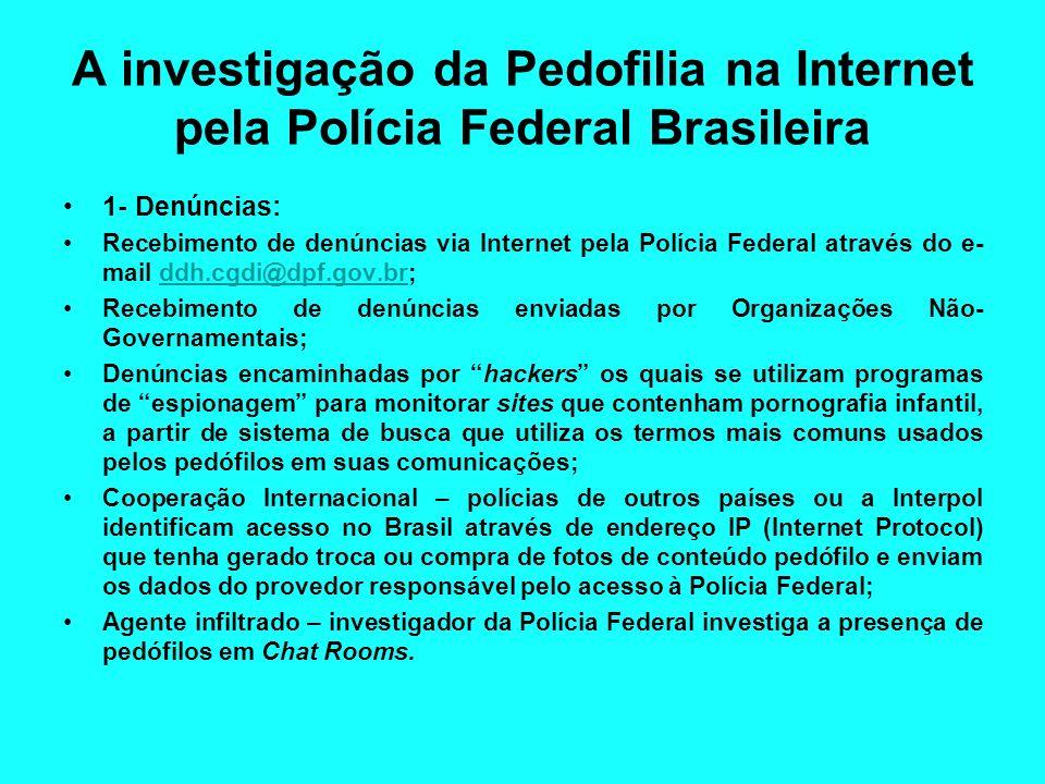 A investigação da Pedofilia na Internet pela Polícia Federal Brasileira