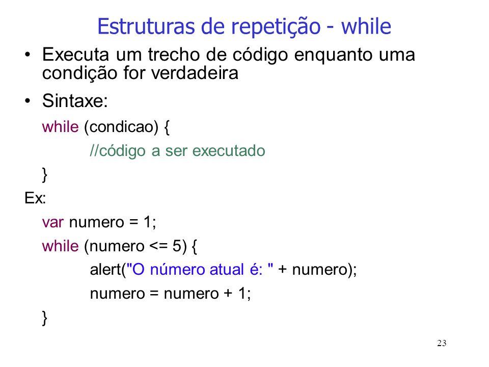 Estruturas de repetição - while