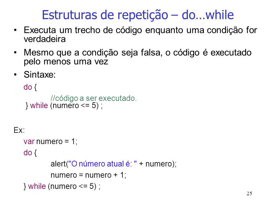 Estruturas de repetição – do…while